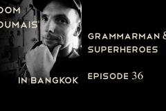 Grammerman & Superheroes DD36
