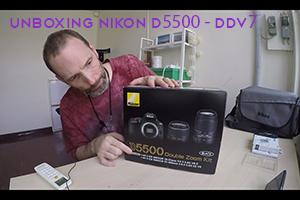 Unboxing Nikon D5500 - DDV7